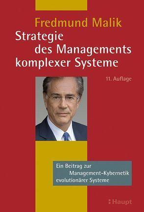 Strategie des Managements komplexer Systeme von Malik,  Fredmund