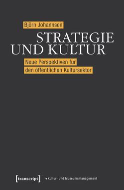 Strategie und Kultur von Johannsen,  Björn
