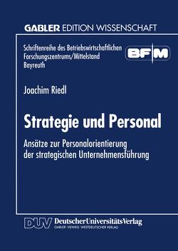 Strategie und Personal von Riedl,  Joachim