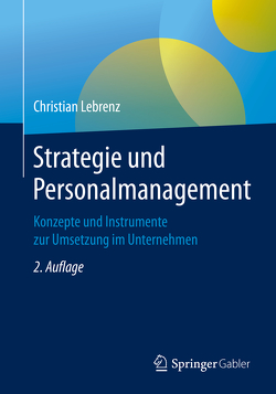 Strategie und Personalmanagement von Lebrenz,  Christian