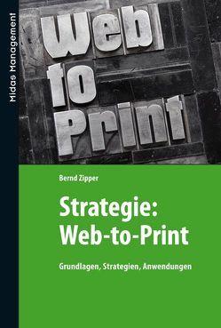 Strategie: Web-to-Print von Zipper,  Bernd