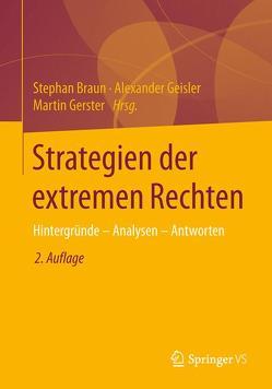 Strategien der extremen Rechten von Braun,  Stephan, Geisler,  Alexander, Gerster,  Martin