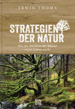 Strategien der Natur von Thoma,  Erwin
