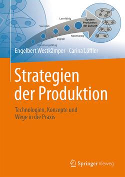 Strategien der Produktion von Löffler,  Carina, Westkämper,  Engelbert