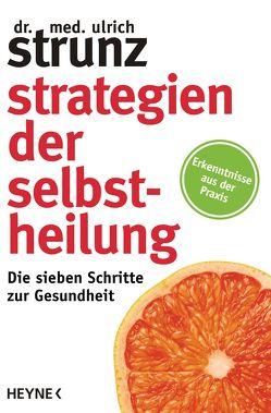 Strategien der Selbstheilung von Strunz,  Ulrich