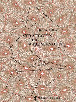 Strategien der Wirtsfindung von Falkner,  Brigitta