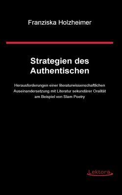 Strategien des Authentischen von Holzheimer,  Franziska