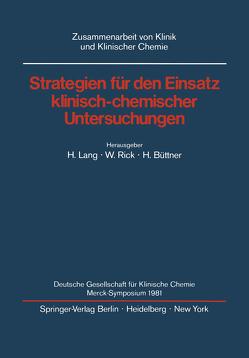 Strategien für den Einsatz klinisch-chemischer Untersuchungen von Büttner,  H., Lang,  H., Rick,  W.