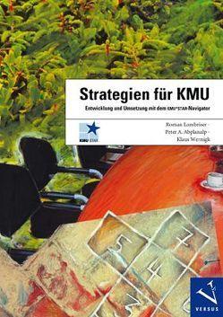 Strategien für KMU von Abplanalp,  Peter A, Lombriser,  Roman, Wernigk,  Klaus