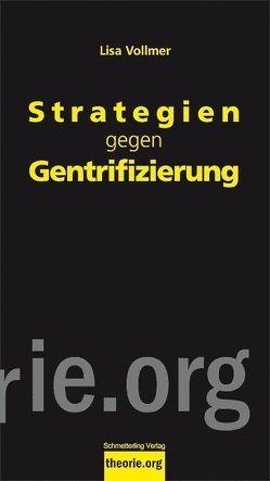 Strategien gegen Gentrifizierung von Vollmer,  Lisa