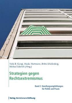 Strategien gegen Rechtsextremismus, Band 2 von Georgi,  Viola B, Hartmann,  Hauke, Schellenberg,  Britta, Seberich,  Michael