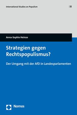 Strategien gegen Rechtspopulismus? von Heinze,  Anna-Sophie