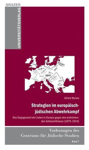 Strategien im europäische-jüdischen Abwehrkampf von Wyrwa,  Ulrich