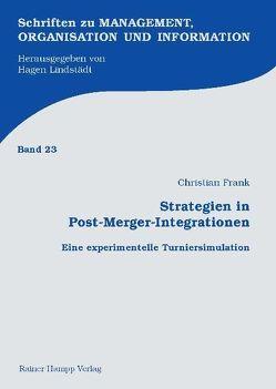 Strategien in Post-Merger-Integrationen von Frank,  Christian