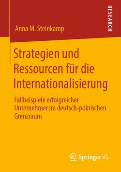 Strategien und Ressourcen für die Internationalisierung von Steinkamp,  Anna M.