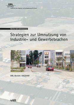 Strategien zur Umnutzung von Industrie- und Gewerbebrachen von Koll-Schretzenmayr,  Martina