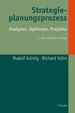 Strategieplanungsprozess von Grünig,  Rudolf, Kühn,  Richard