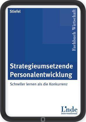 Strategieumsetzende Personalentwicklung von Stiefel,  Rolf