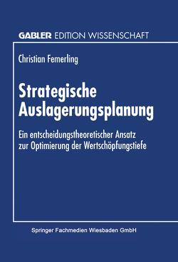 Strategische Auslagerungsplanung von Femerling,  Christian