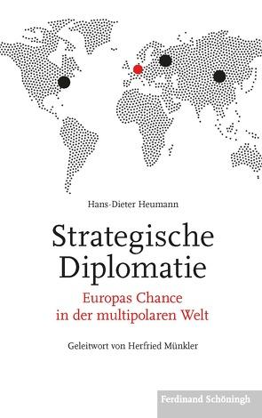Strategische Diplomatie von Heumann,  Hans-Dieter