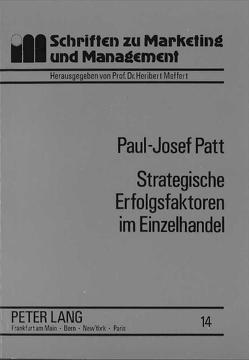 Strategische Erfolgsfaktoren im Einzelhandel von Patt,  Paul-Josef