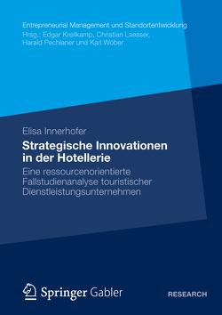 Strategische Innovationen in der Hotellerie von Innerhofer,  Elisa