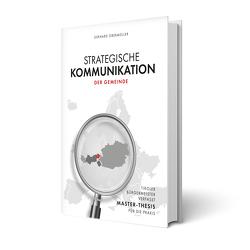 Strategische Kommunikation der Gemeinde am Beispiel der Gemeinden des politischen Bezirkes Kitzbühel von Obermüller,  Gerhard