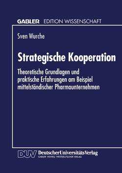 Strategische Kooperation von Wurche,  Sven