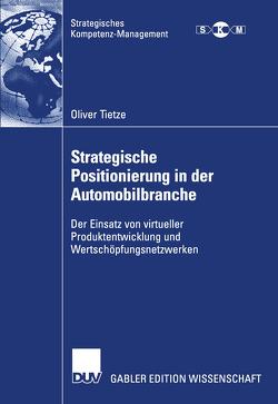 Strategische Positionierung in der Automobilbranche von Tietze,  Oliver