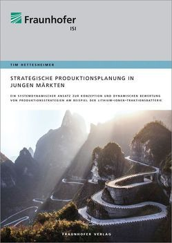 Strategische Produktionsplanung in jungen Märkten. von Hettesheimer,  Tim