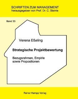 Strategische Projektbewertung von Eßeling,  Verena