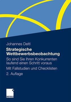 Strategische Wettbewerbsbeobachtung von Deltl,  Johannes