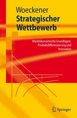 Strategischer Wettbewerb von Woeckener,  Bernd