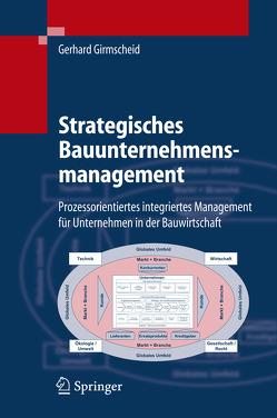 Strategisches Bauunternehmensmanagement von Girmscheid,  Gerhard