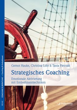 Strategisches Coaching von Hauke,  Gernot, Lohr,  Christina, Pietrzak,  Tania