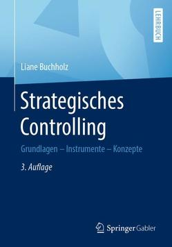 Strategisches Controlling von Buchholz,  Liane