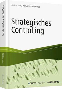 Strategien erfolgreich entwickeln und umsetzen von Klein,  Andreas, Kottbauer,  Markus