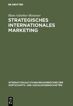 Strategisches Internationales Marketing von Meissner,  Hans Günther
