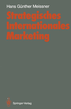 Strategisches Internationales Marketing von Meissner,  Hans G