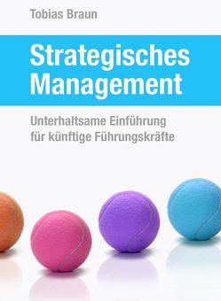Strategisches Management von Braun,  Tobias