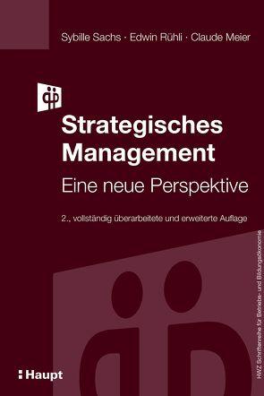 Strategisches Management von Meier,  Claude, Rühli,  Edwin, Sachs,  Sybille