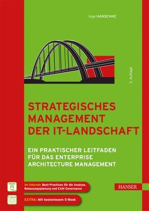 Strategisches Management der IT-Landschaft von Hanschke,  Inge