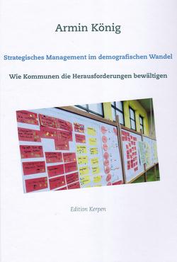 Strategisches Management im demografischen Wandel von König,  Armin