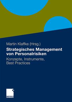 Strategisches Management von Personalrisiken von Klaffke,  Martin