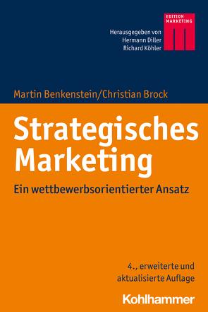 Strategisches Marketing von Benkenstein,  Martin, Brock,  Christian, Diller,  Hermann, Köhler,  Richard