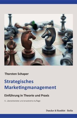 Strategisches Marketingmanagement. von Schaper,  Thorsten