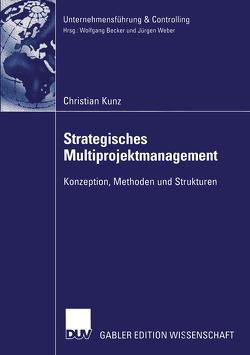 Strategisches Multiprojektmanagement von Kunz,  Christian