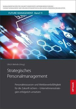 Strategisches Personalmanagement von Prof. Dr. Dr. h.c. Wehrlin,  Ulrich