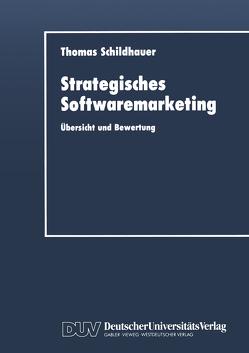 Strategisches Softwaremarketing von Schildhauer,  Thomas