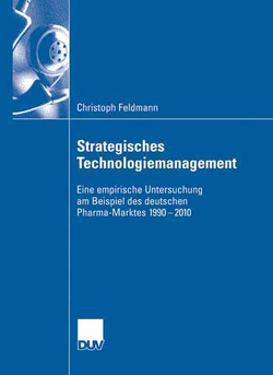 Strategisches Technologiemanagement von Feldmann,  Christoph, Zanger,  Prof. Dr. Cornelia